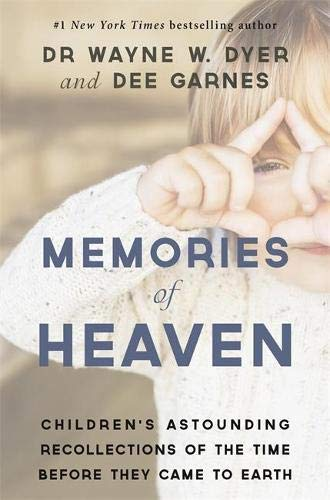 9781781805480: Memories of Heaven: Children's Astounding Recollections of the Time Before They Came to Earth