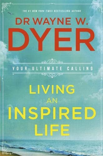 9781781805787: Living an Inspired Life: Your Ultimate Calling