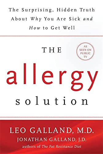 9781781806265: The Allergy Solution: Unlock the Surprising, Hidden Truth about Why You Are Sick and How to Get Well