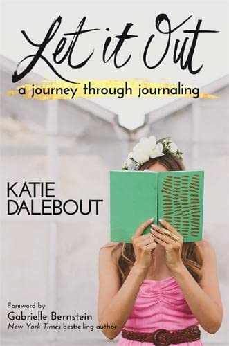 9781781806708: Let It Out: A Journey Through Journaling
