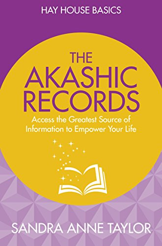 9781781807118: The Akashic Records: Unlock the Infinite Power, Wisdom and Energy of the Universe (Hay House Basics)