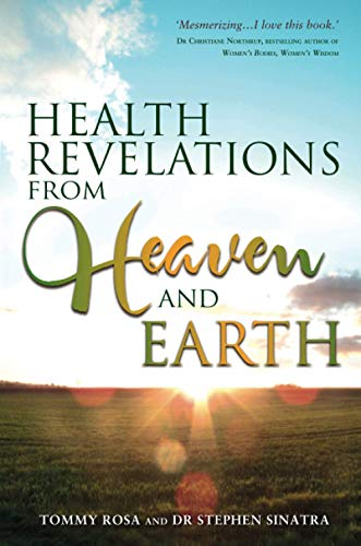 9781781807231: Health Revelations from Heaven and Earth