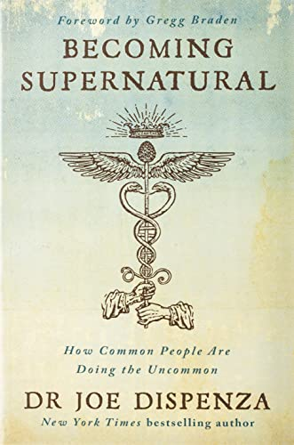 Download Becoming Supernatural: How Common People Are Doing the Uncommon