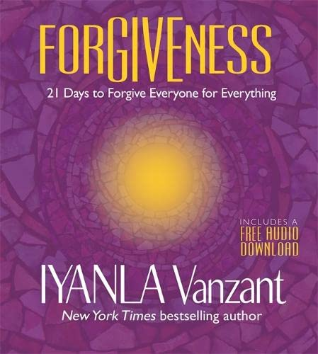9781781809310: Forgiveness: 21 Days to Forgive Everyone for Everything