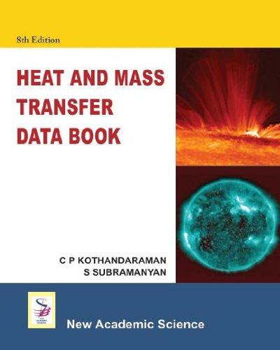 Heat and Mass Transfer Data Book: C.P. Kothandaraman; S.