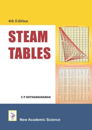 Steam Tables: Kothandaraman, C. P.