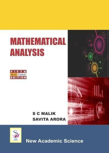 Mathematical Analysis (Paperback): S. C. Malik,