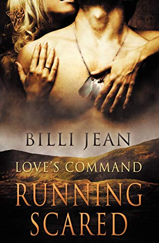 Loves Command: Running Scared: Billi Jean