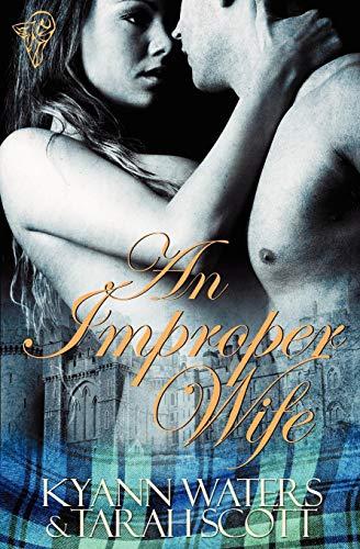 An Improper Wife: KyAnn Waters, Tarah Scott