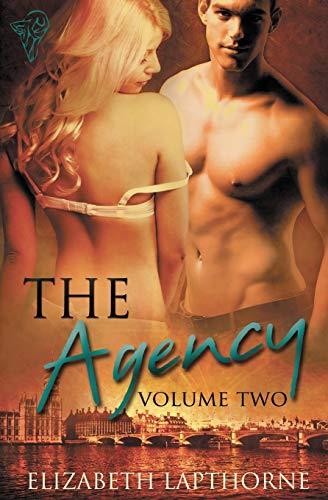 The Agency: Volume Two (Volume 2): Elizabeth Lapthorne