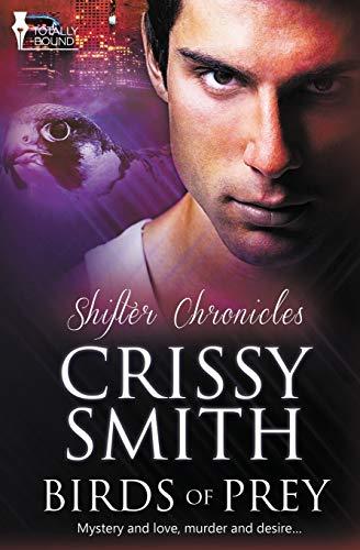 9781781847718: Birds of Prey (Shifter Chronicles) (Volume 1)