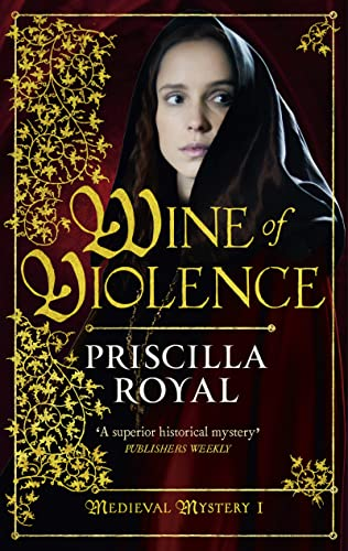9781781850008: Wine of Violence (Medieval Mystery)