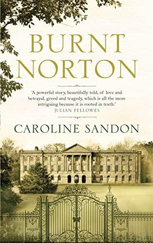 Burnt Norton: Sandon, Caroline