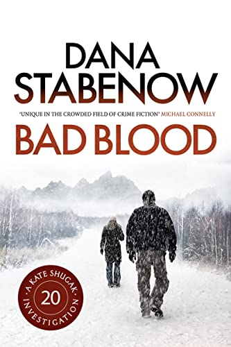 9781781851203: Bad Blood (A Kate Shugak Investigation)