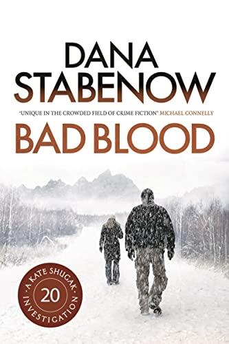 9781781851210: Bad Blood (A Kate Shugak Investigation)