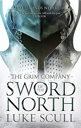 9781781851555: Sword of the North (The Grim Company)