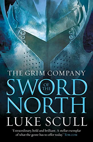 9781781851579: Sword of the North (The Grim Company)