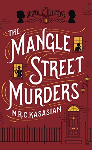 9781781851852: The Mangle Street Murders (The Gower Street Detective Series)