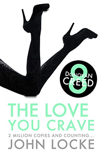 9781781852446: The Love You Crave (Donovan Creed)