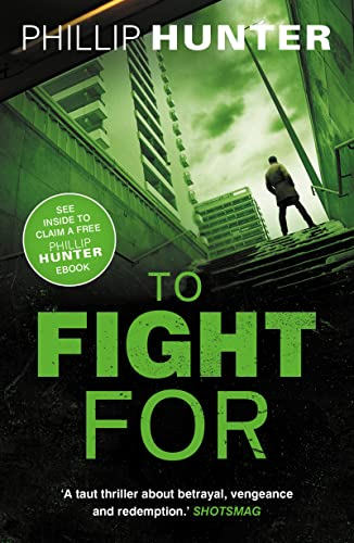 To Fight for (The Killing Machine): Hunter, Phillip