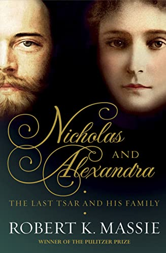 9781781854846: Nicholas and Alexandra: The tragic, compelling story of the last tzar and his family.