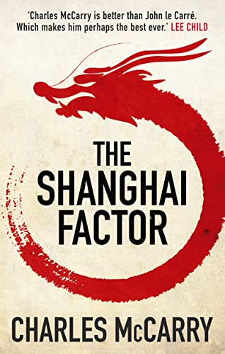 The Shanghai Factor (9781781855102) by Charles McCarry