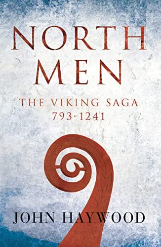 Northmen: The Viking Saga 793-1241 (Paperback)