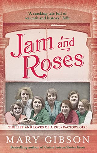 Jam and Roses: Gibson, Mary
