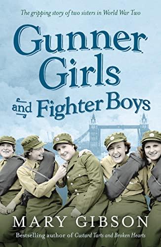 9781781855959: Gunner Girls and Fighter Boys (The Factory Girls)
