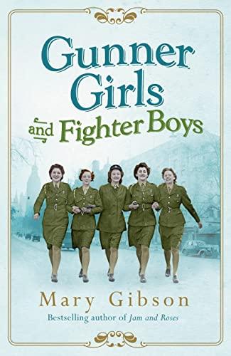 9781781855973: Gunner Girls And Fighter Boys (The Factory Girls)
