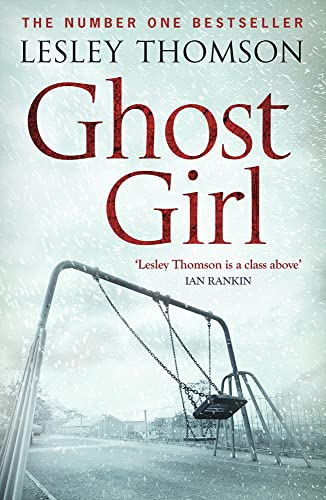 Ghost Girl (The Detective?s Daughter): Lesley Thomson