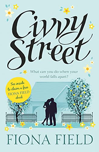Civvy Street: Soldiers' Wives: Field, Fiona