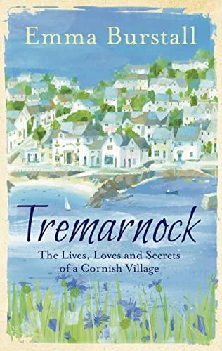 9781781857885: Tremarnock: Secrets in a Cornish Village