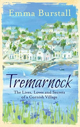9781781857892: Tremarnock: Secrets in a Cornish Village