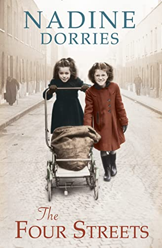 The Four Streets: The Four Streets Trilogy: Dorries, Nadine
