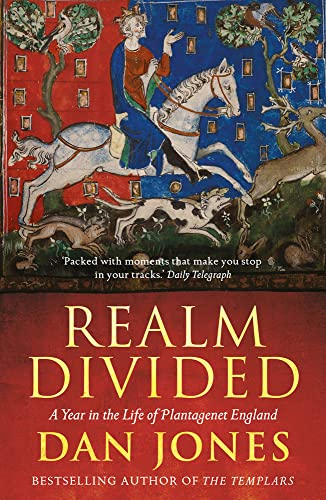 9781781858837: Realm Divided: A Year in the Life of Plantagenet England