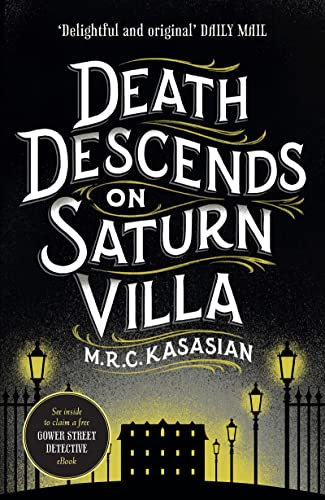 9781781859711: Death Descends On Saturn Villa (The Gower Street Detective Series)