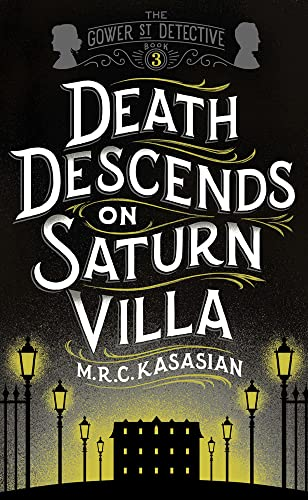 9781781859728: Death Descends On Saturn Villa (The Gower Street Detective Series)