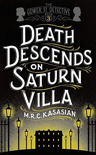 9781781859735: Death Descends On Saturn Villa (The Gower Street Detective Series)
