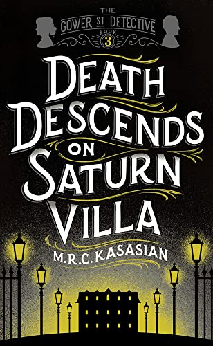9781781859735: Death Descends On Saturn Villa (The Gower Street Detective Series)