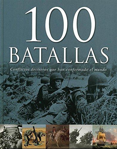 9781781860113: 100 Batallas (Spanish Edition)