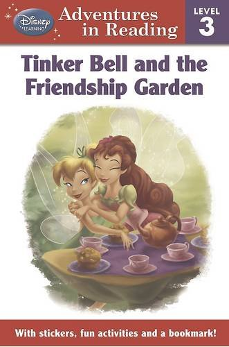 9781781860304: Disney Level 3 for Girls - Fairies Tinker Bell and the Friendship Garden (Adventures in Reading L3/Girls)