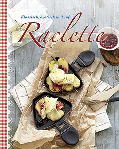 9781781860779: Raclette
