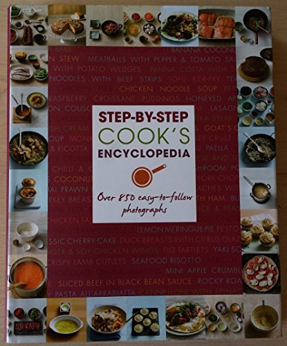 9781781861080: Step-By-Step Cook's Encyclopedia Over 850 easy-to-follow photographs