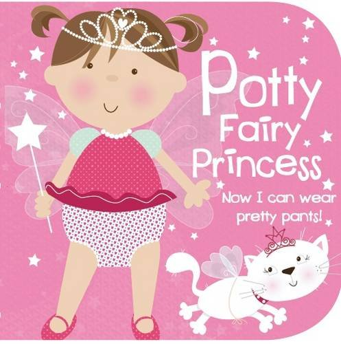 9781781861448: Potty Fairy Princess (Potty Training Storybook)