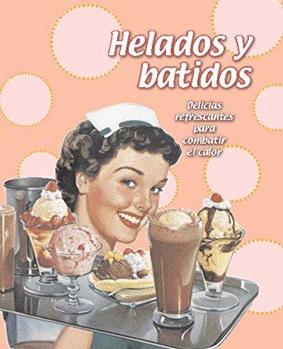 9781781863831: Helados y batidos (Ice Cream Milkshakes) (Spanish Edition)