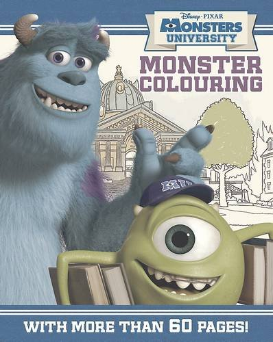 9781781865729: Disney Monsters University Colouring Book: With more than 60 pages!