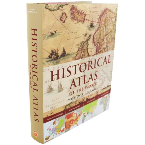 9781781866153: Historical Atlas Of The World - Over 1200 Maps