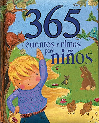 365 cuentos y rimas para ninos (Spanish Edition) (365 Stories Treasury): Parragon Books