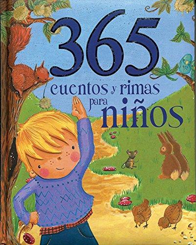 9781781866276: 365 cuentos y rimas para ninos (Spanish Edition) (365 Stories Treasury)